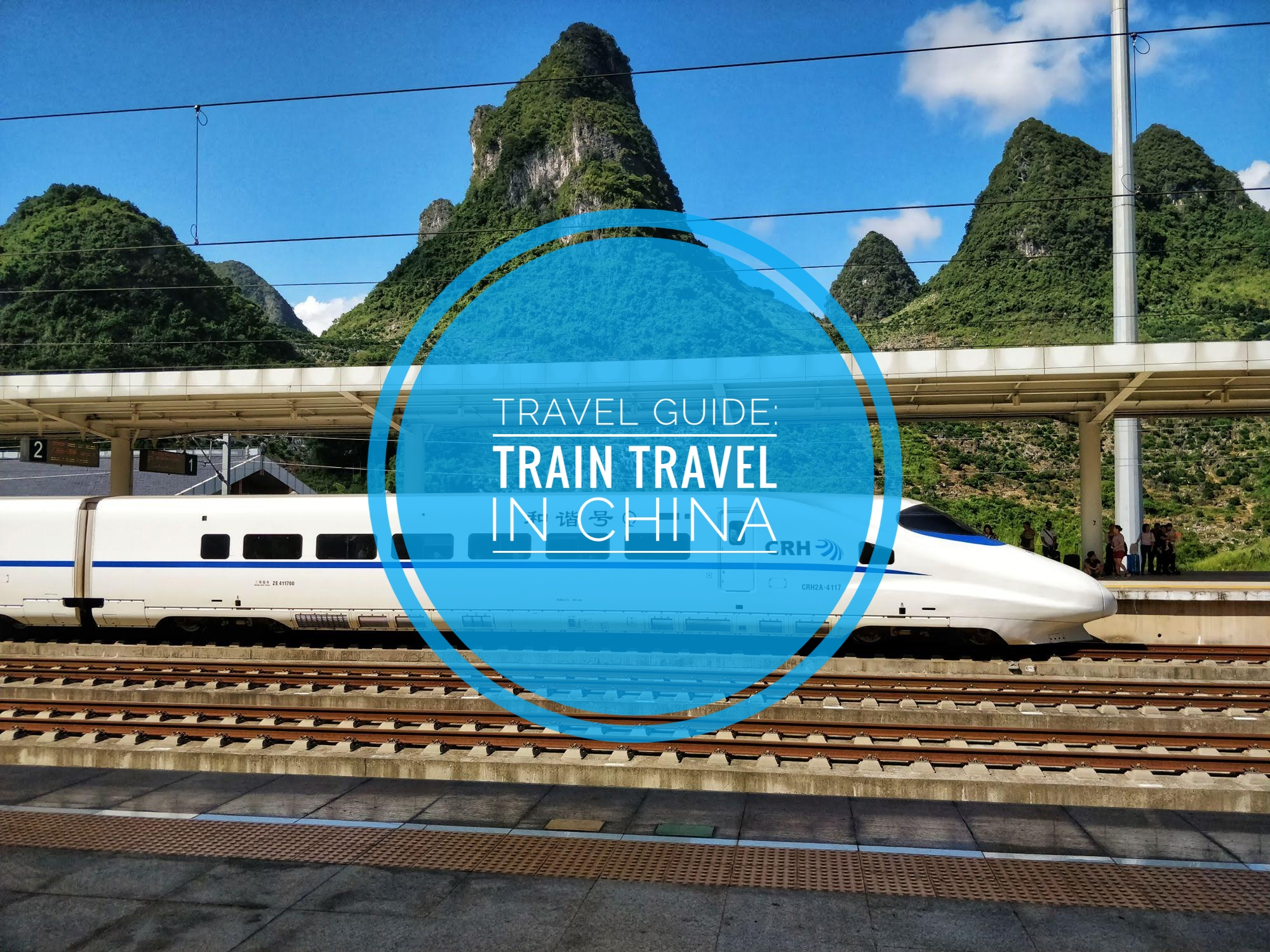 A guide: Travel by train in China - World Adventure With Family